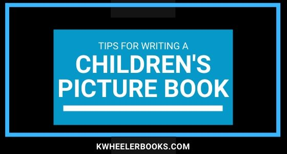 Tips for Writing a Children's Picture Book