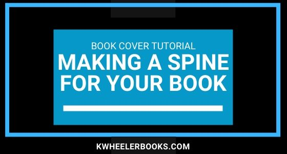 Book Cover Tutorial | Making a Spine for Your Book