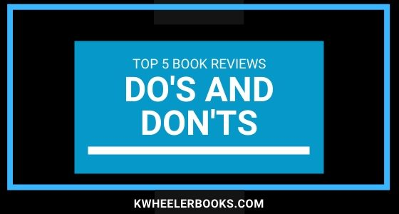 Top 5 Book Reviews Do's and Don'ts