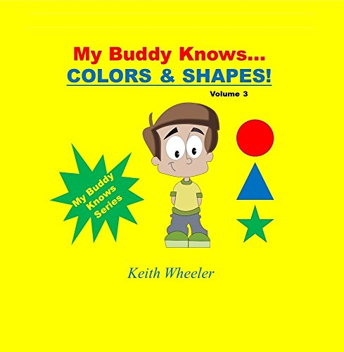 My Buddy Knows Colors & Shapes